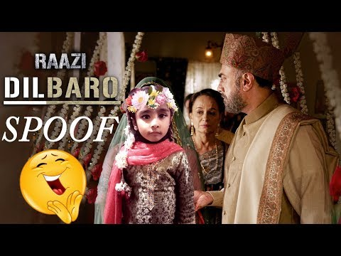 Download Lagu  Dilbaro Spoof - Full  | Raazi | Alia Bhatt | Harshdeep Kaur, Vibha Saraf & Shankar Mahadevan Mp3 Free