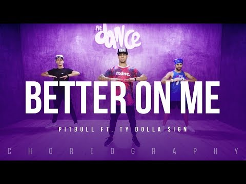 Better On Me - Pitbull ft. Ty Dolla $ign | FitDance Life (Choreography) Dance Video thumbnail
