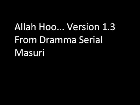 Masuri Allah Hoo Version 1.3 video