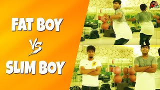 Fat Boy Vs Slim Boy | Funny Comparisons Of  Fat & Slim Boys | Sillaakki Dumma