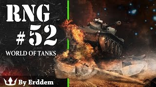 World of Tanks: RNG - Episode 52