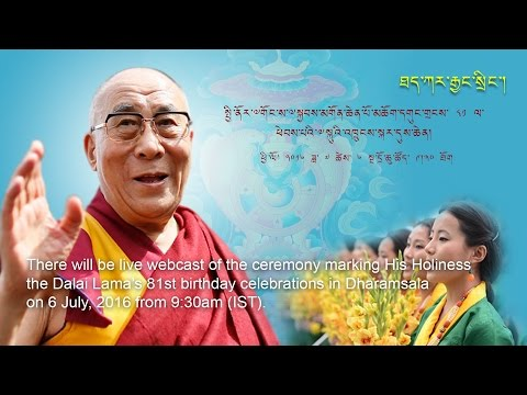 Live webcast of HH the Dalai Lama's 81st birthday celebration