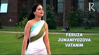 Feruza Jumaniyozova - Vatanim  | Феруза Жуманиёзова - Ватаним