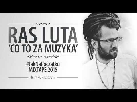 Ras Luta - Co To Za Muzyka video