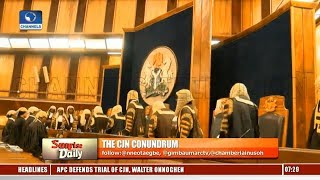 Lawyers Disagree Over Legality Of CJN Onnoghen's Indictment Pt.1 |Sunrise Daily|