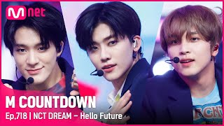 Download [NCT DREAM - Hello Future] KPOP TV Show | #엠카운트다운 EP.718 | Mnet 210715 방송 Mp3/Mp4