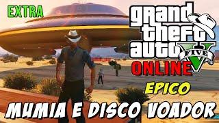 GTA 5 Online - Extra: Disco Voador, MÚMIA ou corpo !?