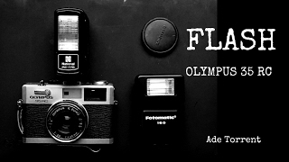 Olympus 35 RC | Flash options for small analog rangefinders