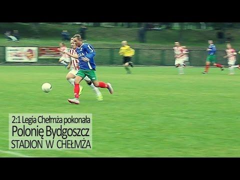 Legia Chełmża Polonia Bydgoszcz Mecz Piłka Nożna Telewizja Chełmża Po Sąsiedzku