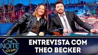 Entrevista com Theo Becker | The Noite (11/04/19)