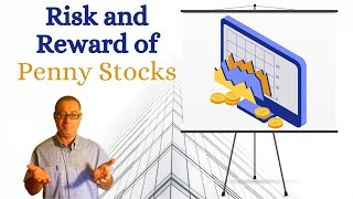 Penny Stocks Risk and Reward