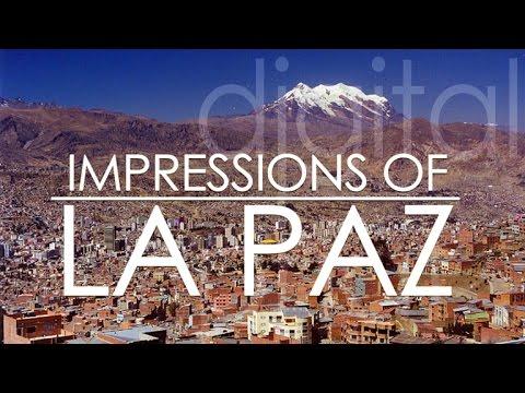 La Paz - Bolivia Impressions of an impressive city