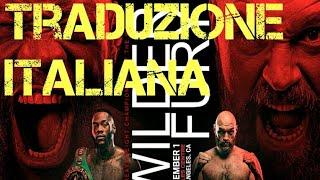 Deontay Wilder vs Tyson Fury SOTTOTITOLI ITALIANI