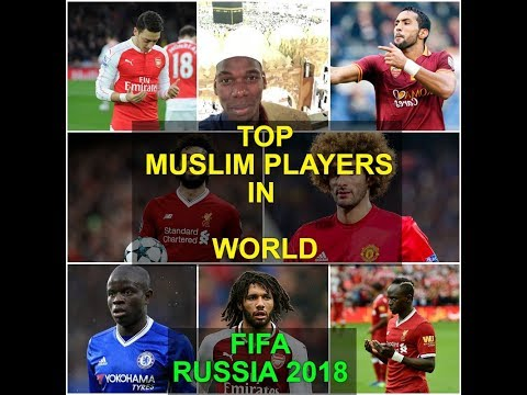 World's Best 18 MUSLIM Players participating in Russia 2018 | FIFA World Cup