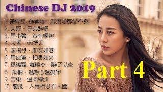 DJ Nonstop Trung Quốc hay nhất ( Nhạc Hoa Remix hay nhất 2019 ) Phần 4