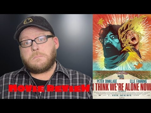 I Think We're Alone Now | Movie Review | Peter Dinklage Sci-Fi Drama | Spoiler-free