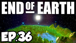 End of Earth: Minecraft Modded Survival Ep.36 - SEARCH FOR SUCROSE!!! (Steve
