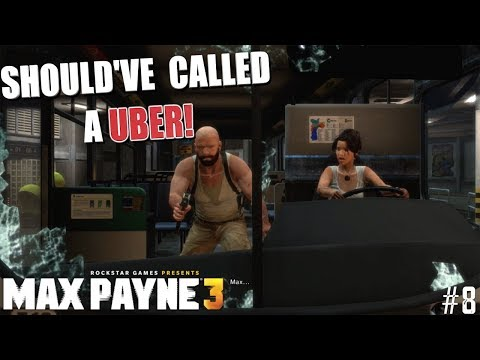 """THESE PEOPLE CRAZY! ( FUNNY """" MAX PAYNE 3"""" GAMEPLAY #8)"""