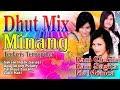 Dangdut Minang Remix   House Dangdut Minang - Sakain Indak Saragi