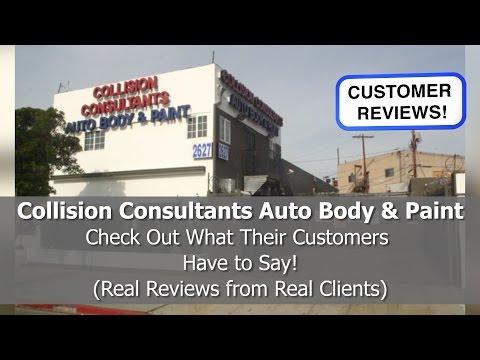 Best Auto Body Shop Reviews! - Collision Consultants Auto Body & Paint - Los Angeles. CA - REVIEWS