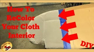 How To COLOR Cloth Seats or Carpet to LOOK Brand NEW...AMAZING