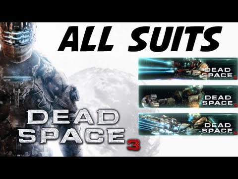 Dead Space 3 - All Suits