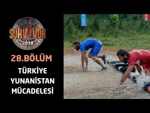 Survivor 2018 Türkiye Yunanistan mücadelesi  | 28.Bölüm | Survivor 2018