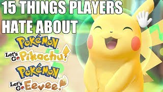 15 Things Hardcore Fans Hate About Pokemon Let's Go, Pikachu! and Eevee!