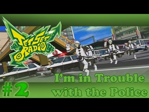 I'm in Trouble with the Police | Jet Set Radio #2