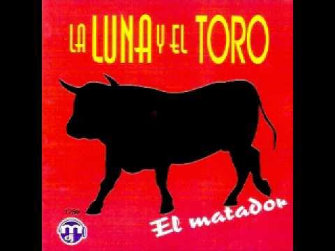 El Matador - La Luna Y El Toro (Version Baile) (Eurodance)