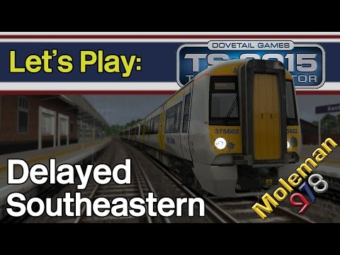Let's Play: TS2015, Delayed Southeastern | Class 375