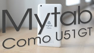 Обзор планшета MYTAB COMO U51GT | China-Review