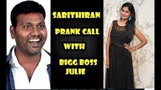 sarithiran prank call With Bigg Boss Julie - Julie Getting Bulb - Funny prank call