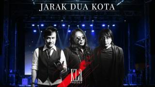 Watch Kla Project Jarak Dua Kota video