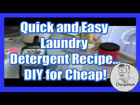 Quick and Easy Laundry Detergent Recipe...DIY for Cheap!