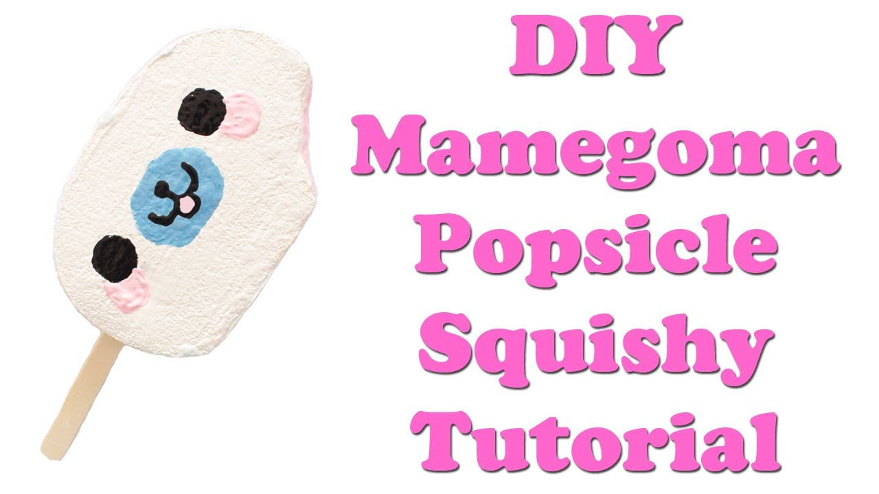 DIY Mamegoma Popsicle Squishy Tutorial - YouTube