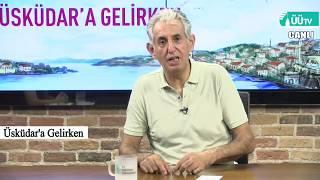 03 07 2017 Üsküdara Gelirken SBF Prof Dr Haydar Sur