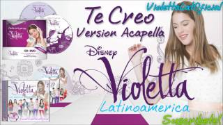 Te Creo [versin Acapella] - Violetta