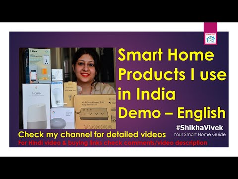 Home Automation: Smart Home Gadgets I use at my home in India (English Version)