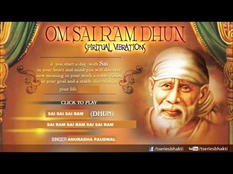 Om Sai Ram Dhun (chanting) By Anuradha Paudwal I Sai Dhuni Full Audio Song Juke Box video