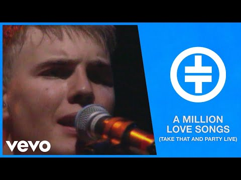 Take That - A Million Love Songs (Take That And Party Live)