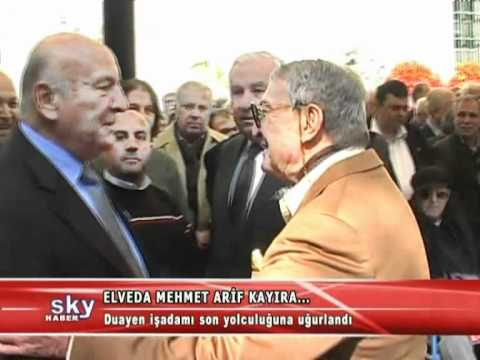 Elveda Mehmet Arif Kayıra...