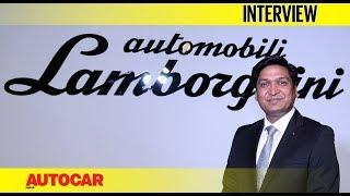 Sharad Agarwal - Head Lamborghini India I Interview I Autocar India