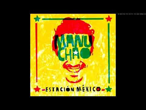 01.Clandestino - Manu Chao (Estación México)