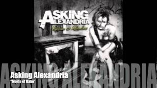 Watch Asking Alexandria Morte Et Dabo video