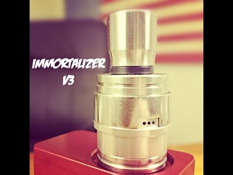 Immortalizer Rda Review The Immortalizer v3 Rda