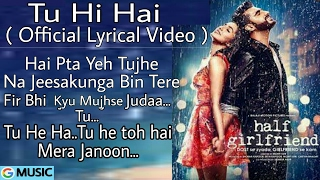 download lagu Tu Hi Ha Al - Half Girlfriend - Arjun gratis