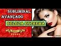 ✦ Beleza extrema para mulheres - Áudio subliminal Innertalk ✦ 2017