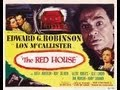 LA CASA ROJA (THE RED HOUSE, 1947, Full movie, Spanish, Cinetel)