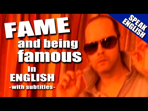 Learning English  Lesson Nine ( F A M E )